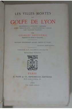 Les villes mortes du Golfe de Lyon. Cartes dépliantes, 1884
