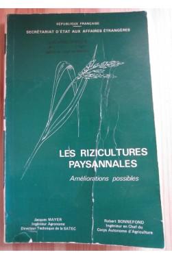 Les rizicultures paysannales: Améliorations possibles [Broché]