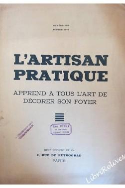 L'artisan Pratique. Revue Mensuelle D'art Décoratif. Numéro 308. Février 1935