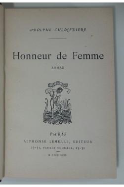 Honneur de femme, roman. Edition originale, Lemerre, 1893