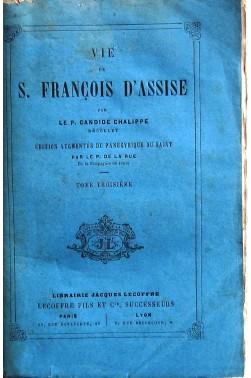 Vie de Saint François d'Assise - tome 3