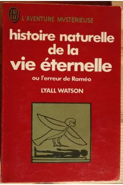 Histoire naturelle de la vie éternelle