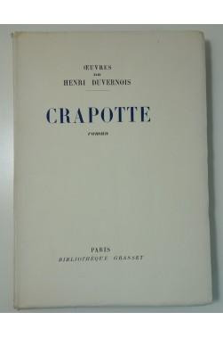 Crapotte. Edition numéroté sur vélin pur chiffon, 1928