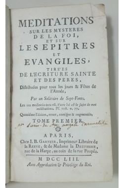 Meditations sur les mysteres de la foi, et sur les epitres et Evangiles, tomes 1, 3, 4, 1753