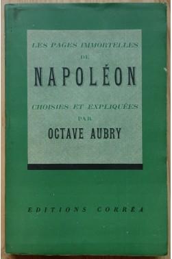 Napoléon - les pages immortelles choisies et expliquées