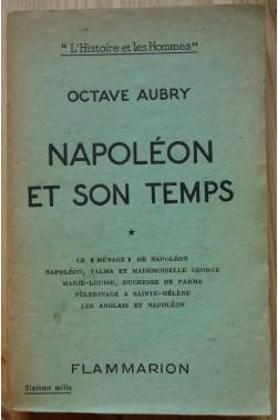 """Napoléon et son temps - Tome 1 - """"L'Histoire et les Hommes"""""""