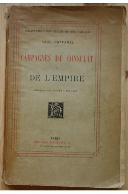 Campagnes du consulat et de l'empire - Périodes des succés 1800/1807