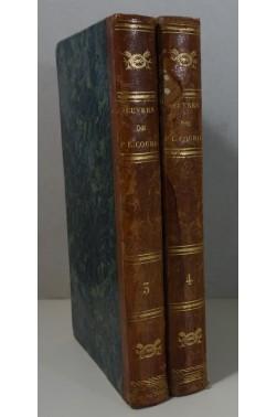 Oeuvres complètes de P.-L. COURIER. Tomes 3 et 4 : Lettres inédites, mélanges