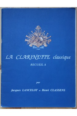 La Clarinette classique - Recueil A -