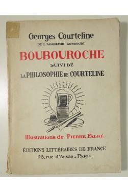Boubouroche suivi de La philosophie de Courteline.