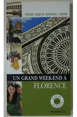 Un grand week-end à Florence. Plan inclus