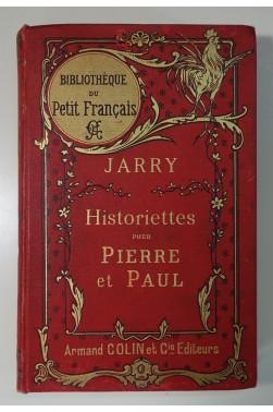 Historiettes pour Pierre et Paul : Alger, La Puysaie, Le Nord. Cartonnage A. Colin 1890