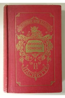 Un voyage comique. Illustré par Fournier. Cartonnage Hachette 1947