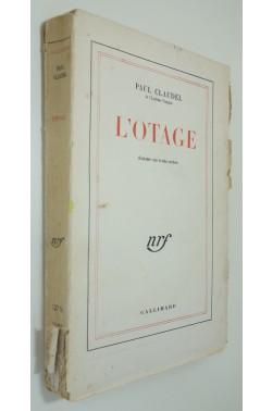 L'otage. Gallimard, nrf, 1946.