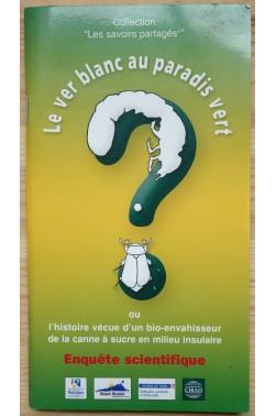 """Le ver blanc au paradis vert - Collection """"les savoirs partagés"""" -"""