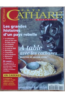 Magazine Pays Cathare - n°22 - Les grandes histoires d'un pays rebelle - A table avec les cathares - Juillet/Août 2000 - -