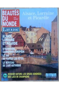 Hebdomadaire Beautés du Monde n°23 - Alsace, Lorraine et Picardie - Larousse - 1992 -