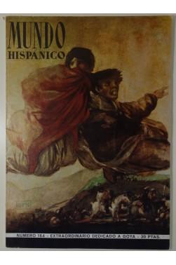 Mundo hispanico n°164 extraordinario dedicado a goya. 1961