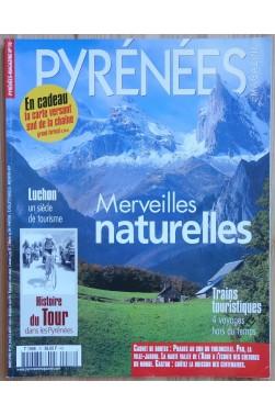 Pyrénées Magazine - Merveilles naturelles - Juillet/Août 2001 - Histoire du Tour dans les Pyrénées -