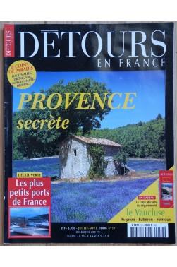 Détours en France n°59 - Provence secrète - Juillet/Août 2000 -