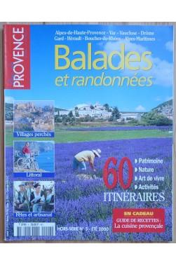 Pays de Provence- Balades et randonnées - 60 itinéraires - Hors-série n°5 - Eté 2000 -