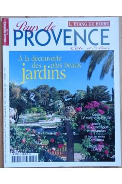 Pays de Provence, côte d'Azur n°22 - A la découverte des plus beaux jardins - Mars/Avril 2001 -