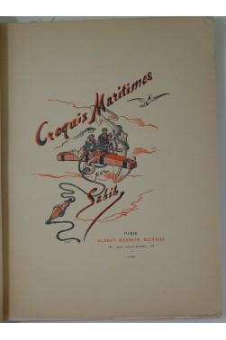 Croquis Maritimes par Sahib. Albert Messein, éditeur, 1938. Relié