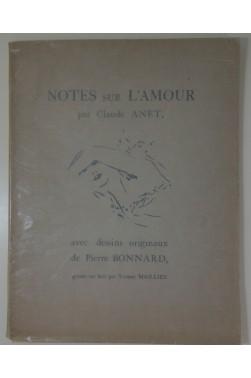 Notes sur l'amour avec des dessins originaux de Pierre Bonnard. 1 des 100 ex. numérotés sur Arches