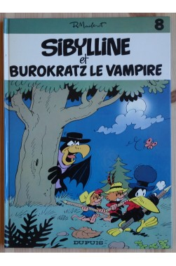 Sibylline et Burokratz le Vampire - EO - Editions Dupuis - 1982 -