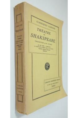Théâtre de Shakespeare : Le Roi Lear. Cymbeline. La Méchante femme mise à la raison. Peines d'amour perdues. Périclès.