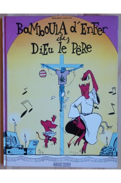 Bamboula d'Enfer chez Dieu le Père - EO - Magic-Strip - 1984
