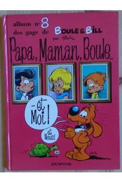 Papa, Maman, Boule... et moi! - Album n°8 de Boule et Bill