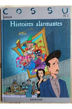 Histoires alarmantes - N°1 - Cossu et Jasmin - EO