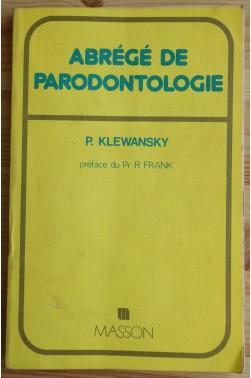 Abrégé de Parodontologie - Ed Masson - Préface du Pr R. Frank - Bon état -