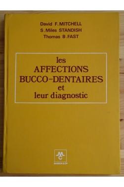 Les affections Bucco-Dentaires et leur diagnostic - 1971 - TBE -