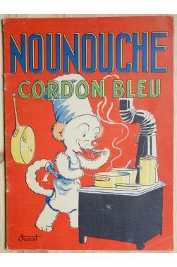 Nounouche Cordon Bleu - Texte et dessins de Durst - 1952 -