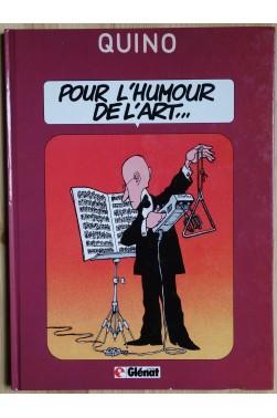 Pour l'humour de l'art - Quino - 1985 - TBE -