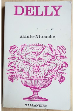 Sainte-Nitouche - Delly - Coll Floralies - 1977 -