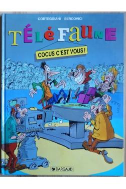 TéléFaune - Tome 1 - Cocus c'est vous! - EO - 1993 -