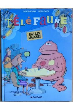 TéléFaune - Tome 2 - Ras les masques - EO - 1994 -