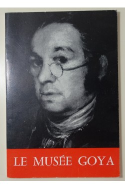 Le Musée Goya - Guide. Castres, 1961