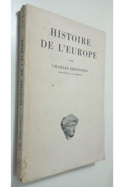 Histoire de l'Europe. Editions de Cluny - 1934