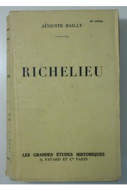 Richelieu. Arthème Fayard, Les grandes études historiques - 1934