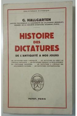 Histoire des dictatures de l'Antiquité à nos jours. Payot - 1961