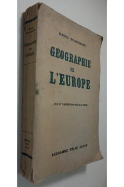 Géographie de l'Europe. Avec 17 planches hors-texte et 36 figures