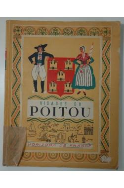 Visages du Poitou. Richement illustré, 1947