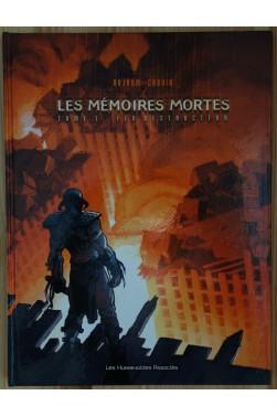 Les mémoires mortes - Tome 1 - Feu Destructeur - EO - TBE -