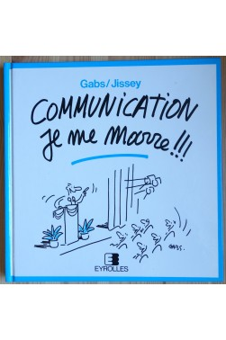 Communication Je me marre!!! - 1994 - TBE - Gabs/Jissey -