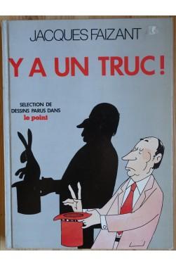 Y a un truc - Sélection de dessins parus dans Le Point - HC num. - 1985 -