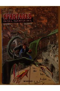 Spartakus Fatal Carnaval - EO - 1994 - Dargaud -